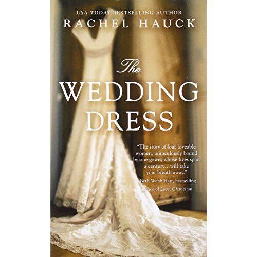 Rachel Hauck - The Wedding Dress - Preis vom 27.02.2021 06:04:24 h