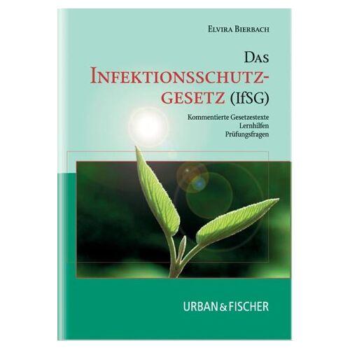 Elvira Bierbach - Das Infektionsschutzgesetz (IfSG) - Preis vom 24.02.2021 06:00:20 h