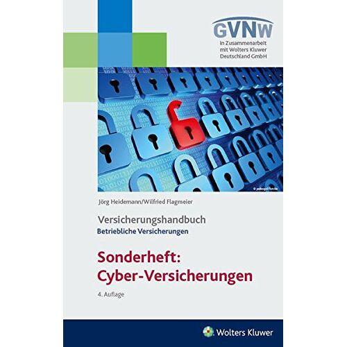 Wilfried Flagmeier - Cyber - Risiken und Versicherungsschutz Versicherungshandbuch Betriebliche Versicherungen - Preis vom 28.02.2021 06:03:40 h