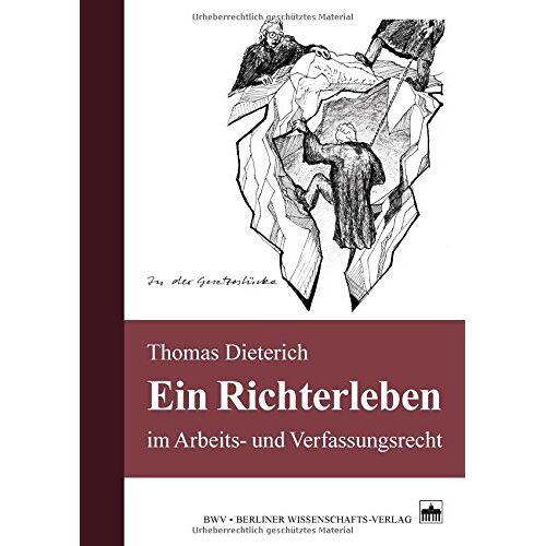 Thomas Dieterich - Ein Richterleben: im Arbeits- und Verfassungsrecht - Preis vom 14.04.2021 04:53:30 h