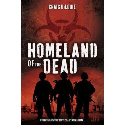 Craig Di Louie - Homeland of the dead - Preis vom 10.05.2021 04:48:42 h