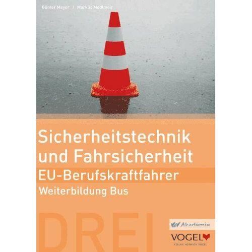 Günter Meyer - Sicherheitstechnik und Fahrsicherheit - EU- Berufskraftfahrer: Weiterbildung Bus Arbeits- und Lehrbuch - Preis vom 21.01.2021 06:07:38 h