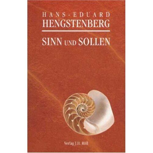 Hans-Eduard Hengstenberg - Sinn und Sollen. Zur Überwindung der Sinnkrise - Preis vom 08.05.2021 04:52:27 h
