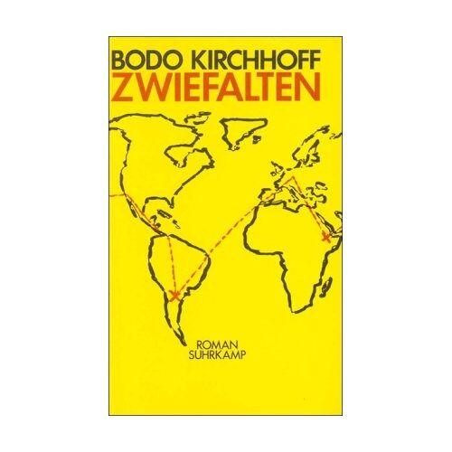Bodo Kirchhoff - Zwiefalten: Roman - Preis vom 02.12.2020 06:00:01 h