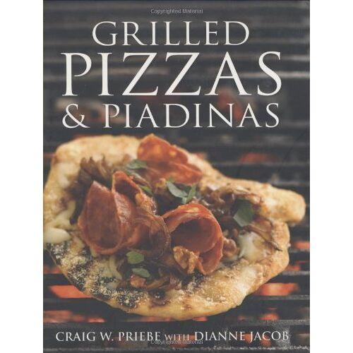 Craig Priebe - Grilled Pizzas and Piadinas - Preis vom 17.04.2021 04:51:59 h