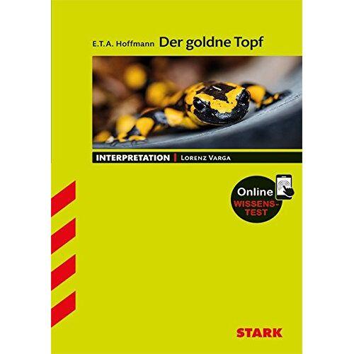 Hoffmann, E. T. A. - Interpretationen Deutsch - E.T.A Hoffmann: Der goldne Topf - Preis vom 12.05.2021 04:50:50 h
