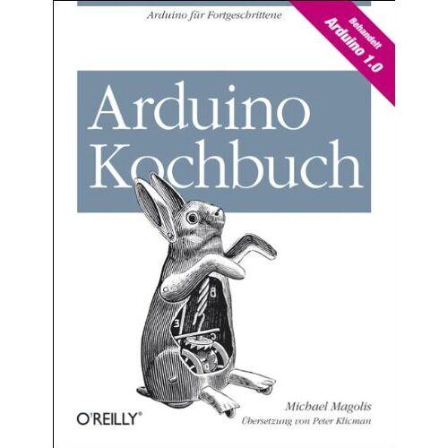 Michael Margolis - Arduino Kochbuch - Preis vom 05.09.2020 04:49:05 h