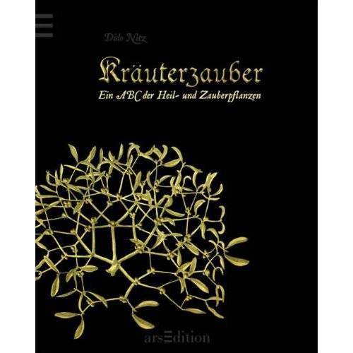 Dido Nitz - Kräuterzauber: Ein ABC der Heil- und Zauberpflanzen - Preis vom 05.09.2020 04:49:05 h