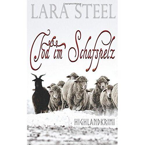 Lara Steel - Tod im Schafspelz - Preis vom 06.09.2020 04:54:28 h