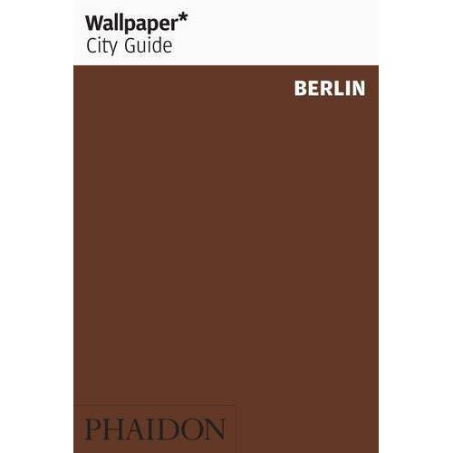 Wallpaper* - Wallpaper* CG Berlin 2014 (Wallpaper City Guides) - Preis vom 04.10.2020 04:46:22 h