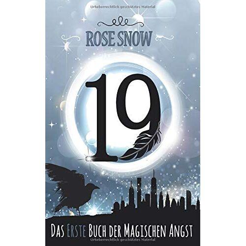 Rose Snow - 19 - Das erste Buch der magischen Angst (Die Bücher der magischen Angst, Band 1) - Preis vom 23.02.2021 06:05:19 h