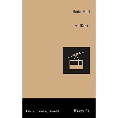 Bodo Hell - Auffahrt (Droschl Essay) - Preis vom 05.03.2021 05:56:49 h