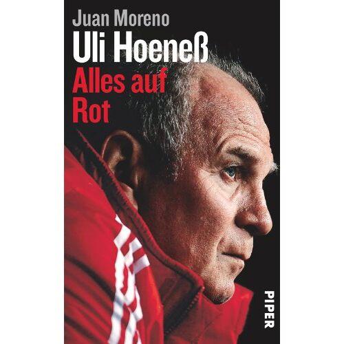 Juan Moreno - Uli Hoeneß: Alles auf Rot - Preis vom 23.01.2021 06:00:26 h
