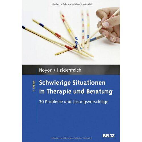 Alexander Noyon - Schwierige Situationen in Therapie und Beratung: 30 Probleme und Lösungsvorschläge - Preis vom 07.05.2021 04:52:30 h