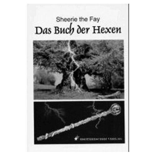 Fay, Sheerie the - Das Buch der Hexen - Preis vom 28.03.2020 05:56:53 h