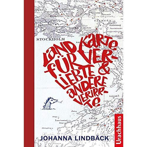 Johanna Lindbäck - Landkarte für Verliebte und andere Verirrte - Preis vom 16.04.2021 04:54:32 h
