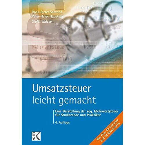 Stefan Mücke - Umsatzsteuer - leicht gemacht: Eine Darstellung der sog. Mehrwertsteuer für Studierende und Praktiker - Preis vom 05.05.2021 04:54:13 h