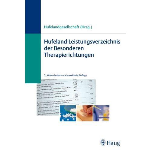 - Hufeland-Leistungsverzeichnis der Besonderen Therapierichtungen - Preis vom 09.05.2021 04:52:39 h