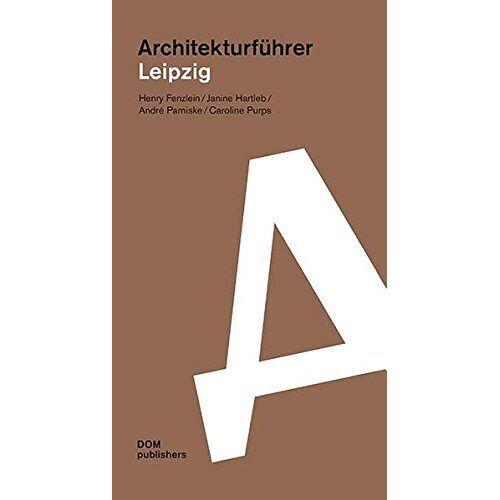 Henry Fenzlein - Architekturführer Leipzig - Preis vom 06.03.2021 05:55:44 h