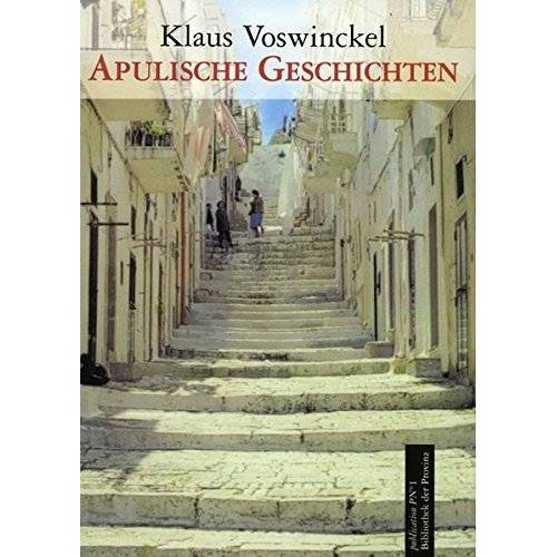Klaus Voswinckel - Apulische Geschichten - Preis vom 21.10.2020 04:49:09 h
