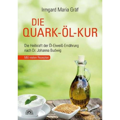 Gräf, Irmgard Maria - Die Quark-Öl-Kur: Die Heilkraft der Öl-Eiweiß-Ernährung nach Dr. Johanna Budwig mit vielen Rezepten - Preis vom 26.02.2021 06:01:53 h