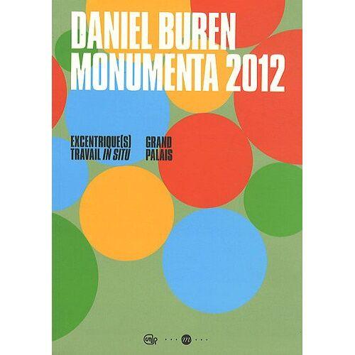 Daniel Buren - Daniel Buren, Monumenta 2012 : Grand Palais - Preis vom 13.04.2021 04:49:48 h