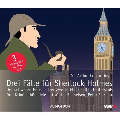 Doyle, Arthur Conan - Drei Fälle für Sherlock Holmes: Der schwarze Peter - Der zweite Fleck - Der Teufelsfuß. - Preis vom 20.10.2020 04:55:35 h