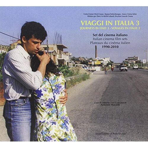 Aa.Vv. - Viaggi in Italia. Set del cinema italiano (1990-2010). Ediz. italiana e inglese vol. 3 - Preis vom 12.04.2021 04:50:28 h