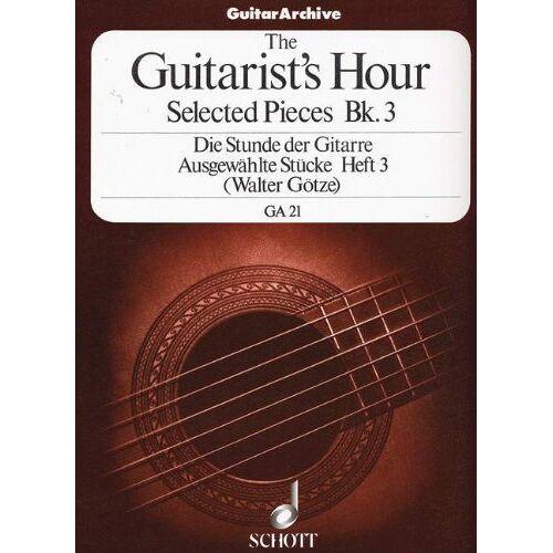 Goetze, Walter Wilhelm - Die Stunde der Gitarre: Spielmusik aus der Blütezeit der Gitarre. Vol. 3. Gitarre. (Gitarren-Archiv) - Preis vom 28.02.2021 06:03:40 h