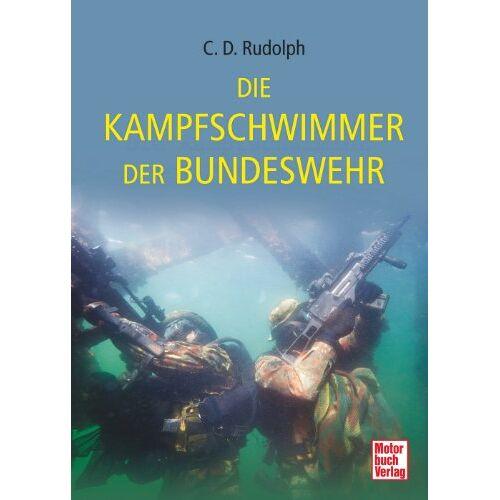 Christin-Désirée Rudolph - Die Kampfschwimmer der Bundeswehr - Preis vom 14.04.2021 04:53:30 h