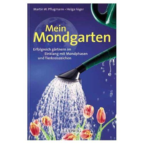 Helga Föger - Mein Mondgarten - Preis vom 16.04.2021 04:54:32 h