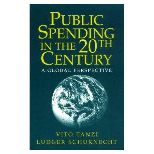 Tanzi/Schuknecht - Public Spending in the 20th Century: A Global Perspective - Preis vom 20.10.2020 04:55:35 h