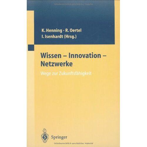 Jutta Sauer - Wissen  -  Innovation  -  Netzwerke Wege zur Zukunftsfähigkeit - Preis vom 25.05.2020 05:02:06 h