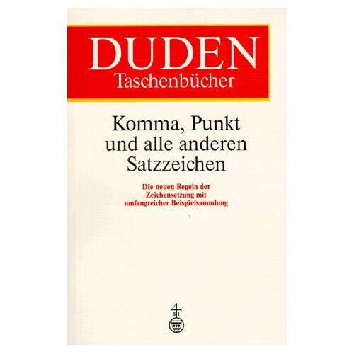 Franziska Reuter - Duden Taschenbücher, Bd.1, Komma, Punkt und alle anderen Satzzeichen (Duden taschenbucher) - Preis vom 18.11.2019 05:56:55 h