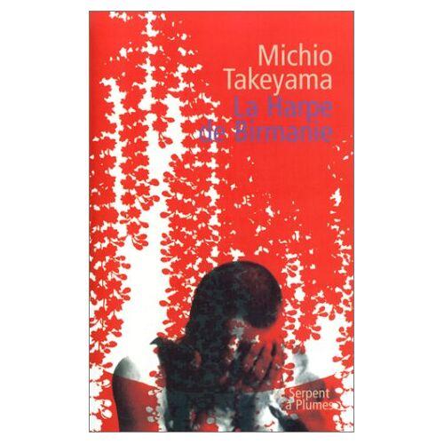 Michio Takeyama - La harpe de Birmanie - Preis vom 06.03.2021 05:55:44 h