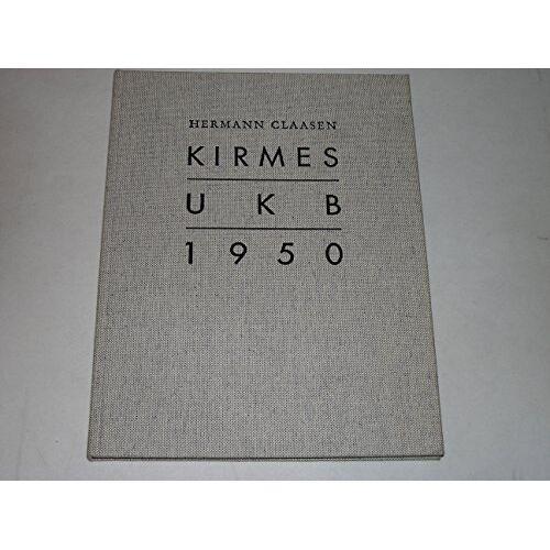 - Kirmes UKB 1950. - Preis vom 06.09.2020 04:54:28 h