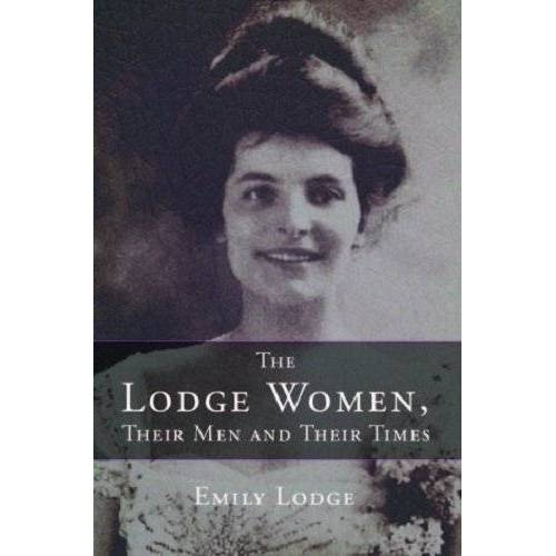 Emily Lodge - The Lodge Women, Their Men and Their Times - Preis vom 05.09.2020 04:49:05 h