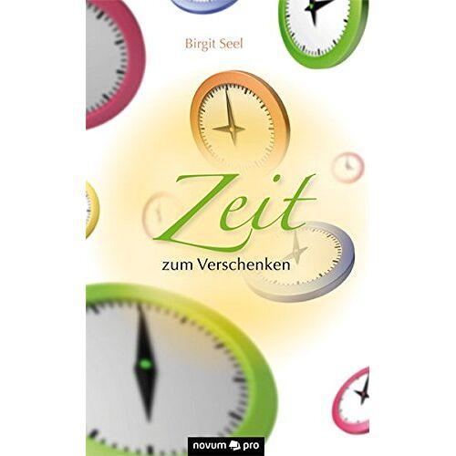 Birgit Seel - Zeit zum Verschenken - Preis vom 18.04.2021 04:52:10 h