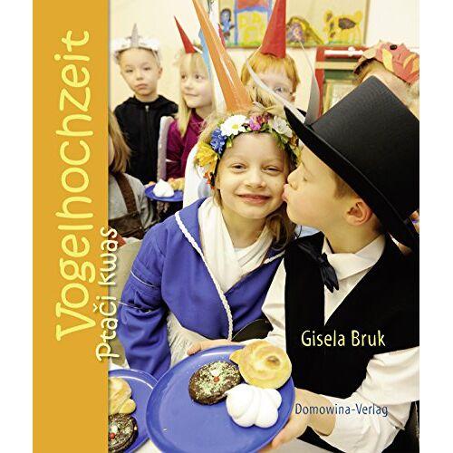 Gisela Bruk - Vogelhochzeit/Ptaci kwas - Preis vom 31.03.2020 04:56:10 h