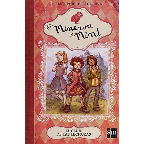 Elisa Puricelli Guerra - Minerva Mint 1. El club de las lechuzas - Preis vom 06.09.2020 04:54:28 h