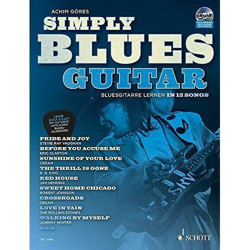Achim Göres - Simply Blues Guitar: Bluesgitarre lernen in 12 Songs. Gitarre / E-Gitarre. Ausgabe mit CD. - Preis vom 25.02.2020 06:03:23 h