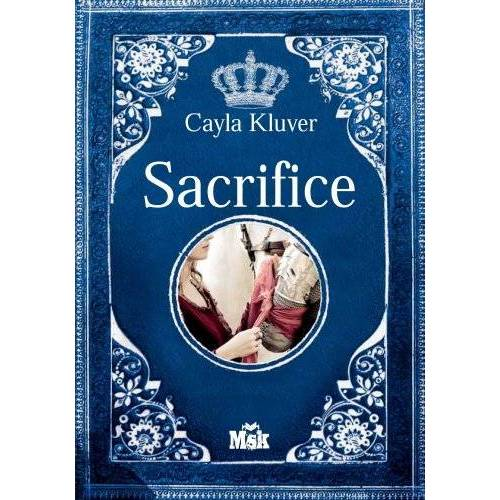 Cayla Kluver - Sacrifice - Preis vom 03.12.2020 05:57:36 h