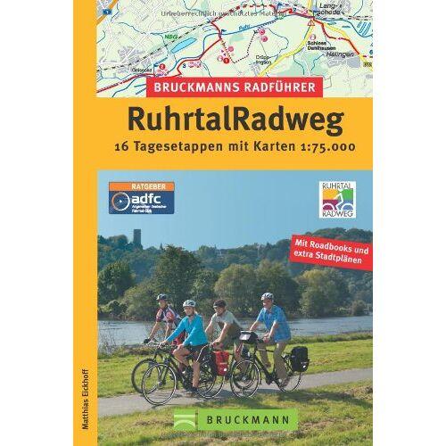 Matthias Eickhoff - RuhrtalRadweg. 16 Tagesetappen mit Karten 1 : 75 000 - Preis vom 28.02.2021 06:03:40 h