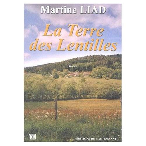 Martine Liad - Le terre des lentilles - Preis vom 20.10.2020 04:55:35 h