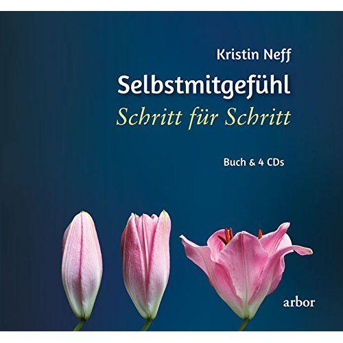 Kristin Neff - Selbstmitgefühl - Schritt für Schritt - Preis vom 27.02.2021 06:04:24 h