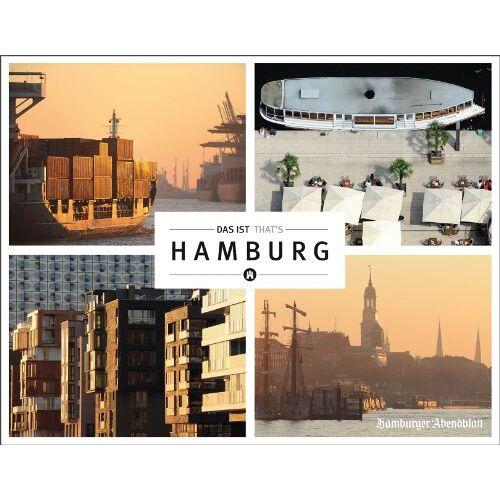 Hamburger Abendblatt - Das ist Hamburg: That's Hamburg - Preis vom 14.05.2021 04:51:20 h