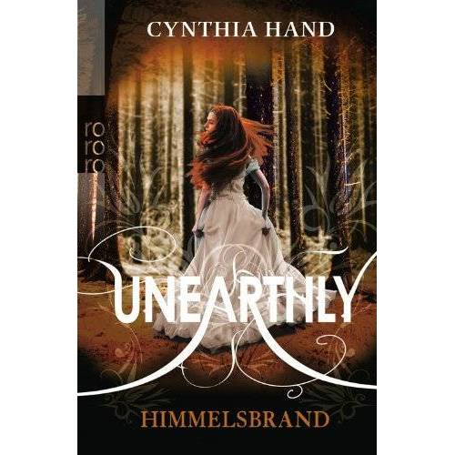 Cynthia Hand - Unearthly. Himmelsbrand - Preis vom 19.01.2021 06:03:31 h