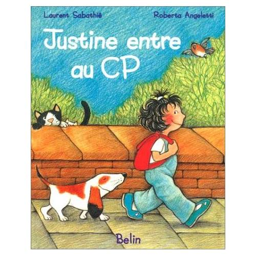 Courties Goasdoue - Justine entre au CP (Belin Jeunesse) - Preis vom 22.10.2020 04:52:23 h