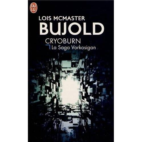 Bujold, Lois McMaster - Cryoburn : La Saga Vorkosigan - Preis vom 03.09.2020 04:54:11 h
