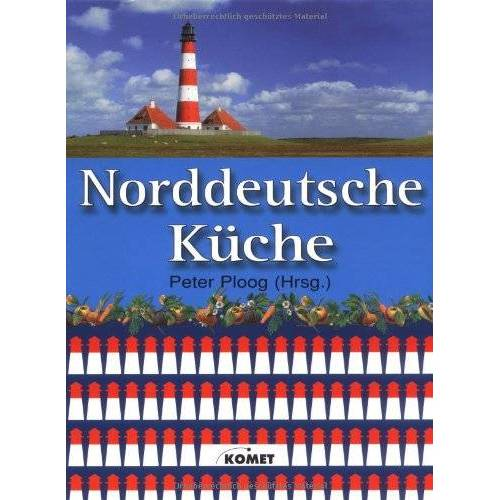 - Norddeutsche Küche - Preis vom 15.04.2021 04:51:42 h